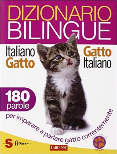 Dizionario bilingue italiano-gatto, gatto-italiano.